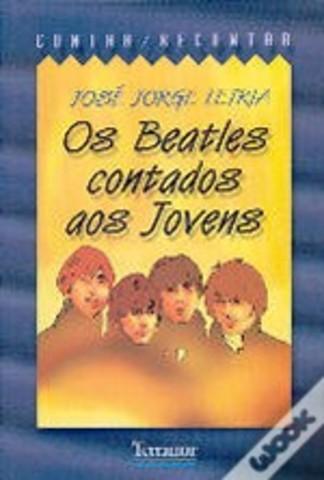Os Beatles Contados Aos jovens