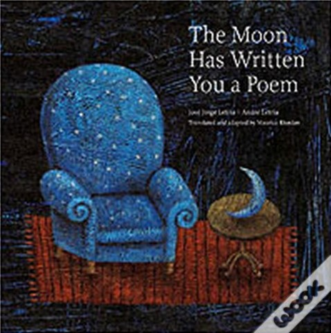 Moon Has Written You: A PoemPoems To Read With Children On Moonlit Nights - e outros livros traduzidos