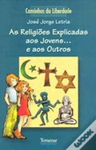 As Religiões Explicadas aos Jovens... e aos Outros