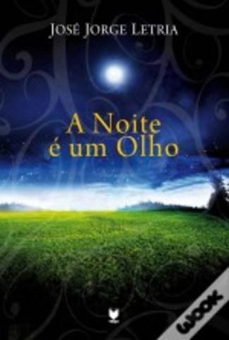A Noite é um Olho