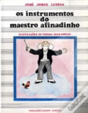 Os Instrumentos do Maestro Afinadinho