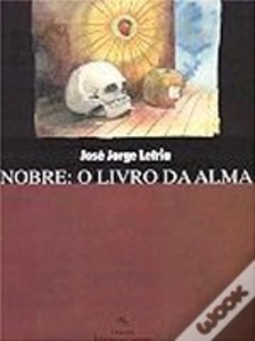 Nobre : O Livro da Alma