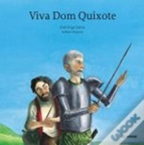Viva Dom Quixote