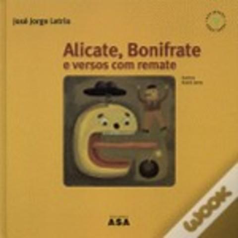 Alicate, Bonifrate e Versos com Remate