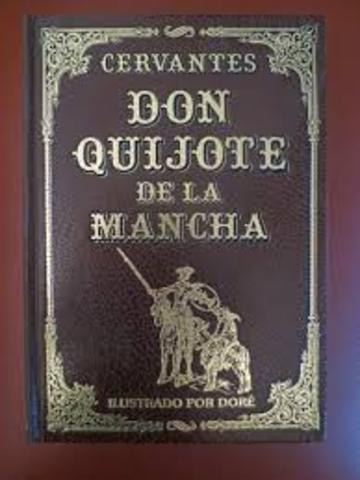 Don Quixote de la Mancha was written