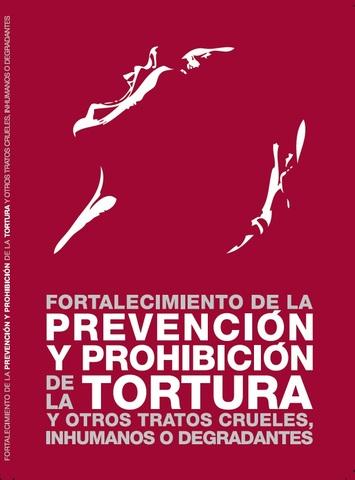 Comité para la Prevención de la Tortura y Otros Tratos y Penas Crueles, Inhumanos y Degradantes.