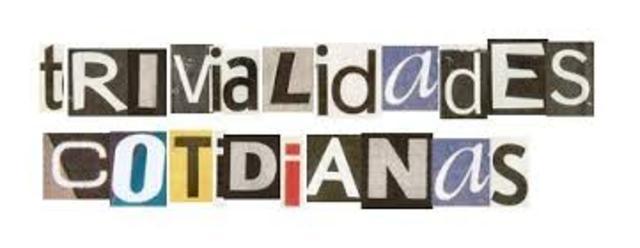 TRIVIALIDADES