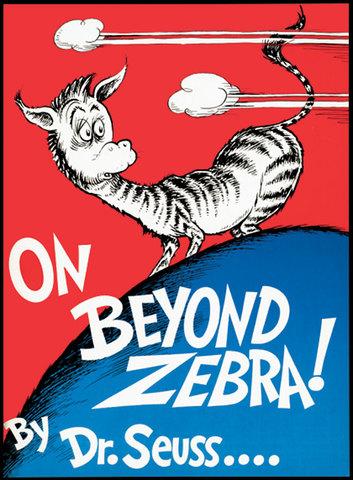 On Beyond Zebra was published