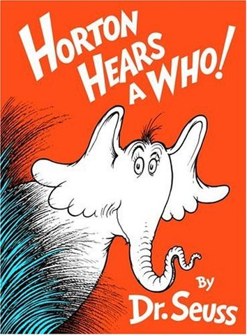 Horton Hears A Who! was published