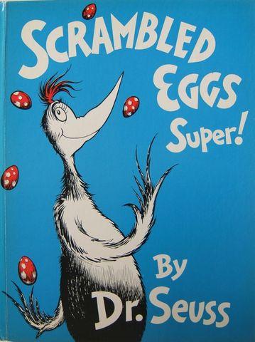 Scrambled Eggs Super! was published