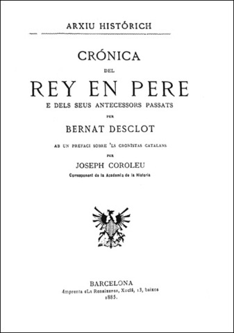 Crònica de Bernat Desclot o Llibre del rei en Pere