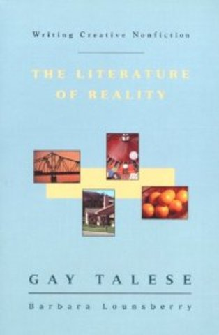 """""""The Literature of Reality"""""""