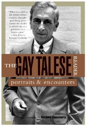 """""""The Gay Talese Reader"""""""