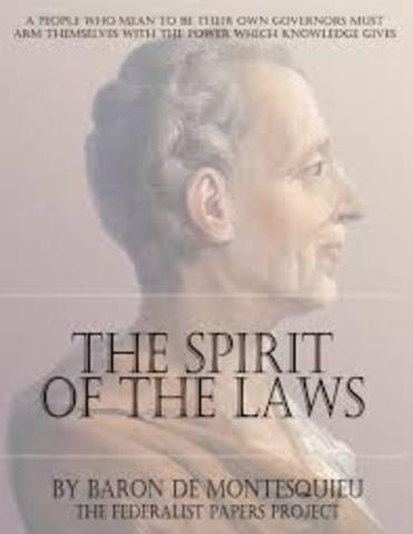 Baron von Montesquieu purposed separation of power in On the Spirit of Laws