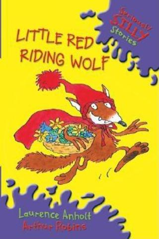 """Silly story called """"Little Red Riding Wolf"""""""