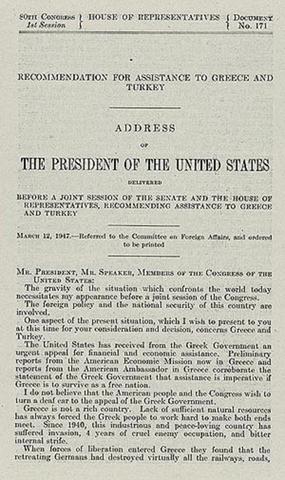 Truman Doctrine Announced.
