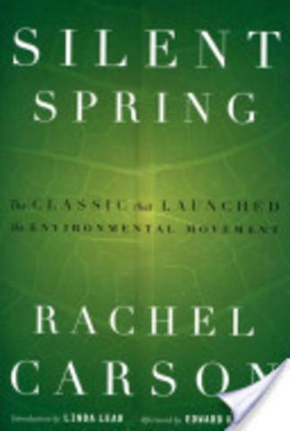 Rachel Carson publishes Silent Spring