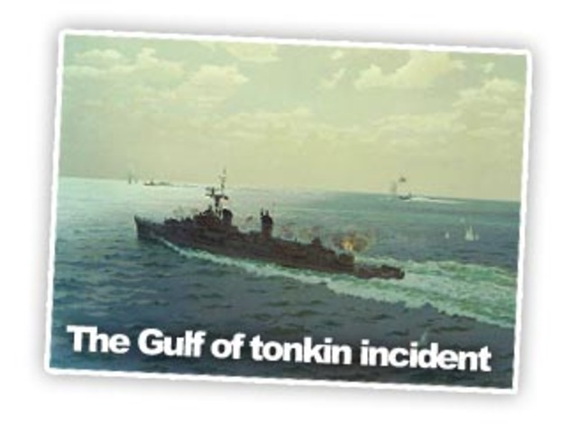 The Gulf of Tonkin Incident