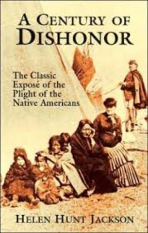 A Century of Dishonor by Helen Hunt Jackson
