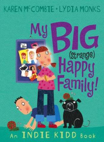 my big (strange) happy family
