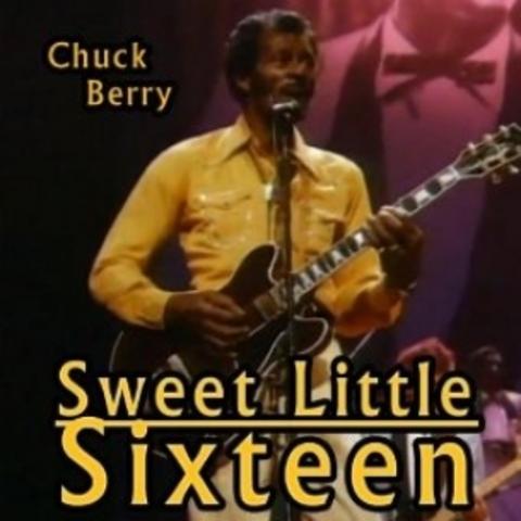 """""""Sweet Little Sixteen"""" by Chuck Berry"""