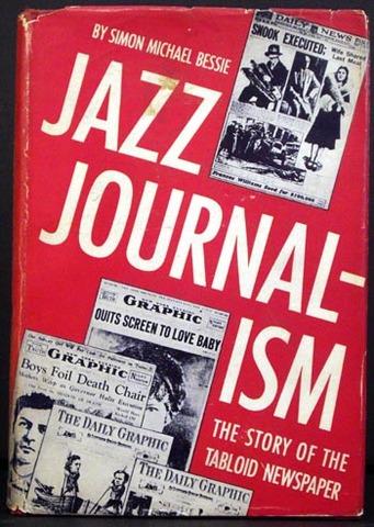 """Jazz Journalism"""" tabloids"""