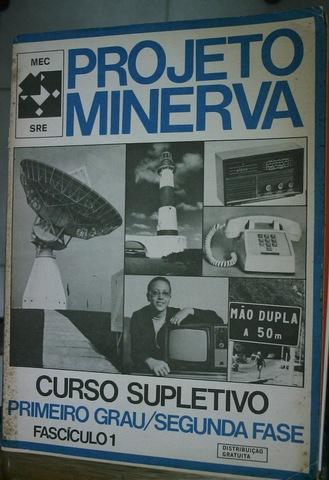 Surgimento do Projeto Minerva