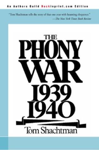 The Phony War (sitzkrieg)