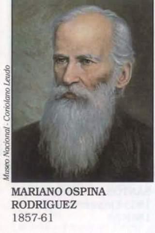 MARIANO OSPINA RODRÍGUEZ (Presidente)