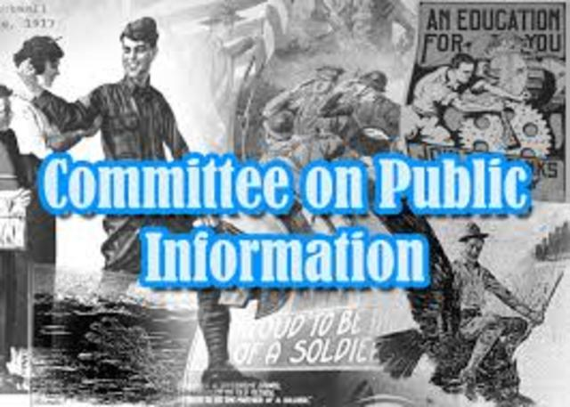 """Wilson and Congress create the """"Committee on Public Information"""""""