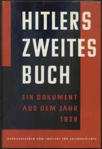 Hitler wrote a second book.