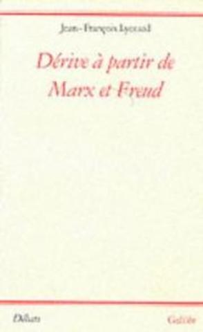 Dérive à partir de Marx et de Freud