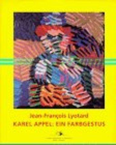 Karel Appel : Ein Farbgestus