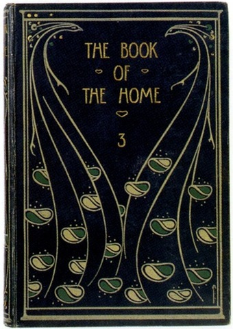 Talwin Morris, binding for The Book of the Home, No. 3