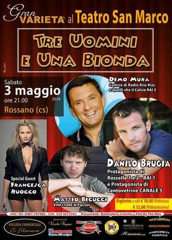 """""""Tre uomini e una bionda"""" @Rossano (CS) Teatro San Marco"""