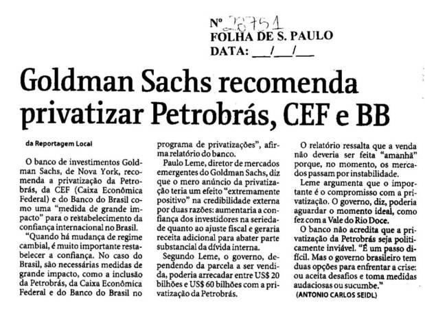 Goldman Sachs Recomenda: privatizar Petrobrás, CEF e BB