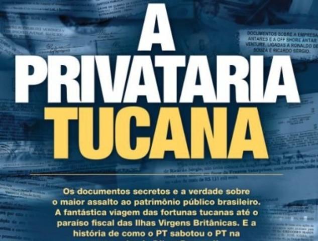 'A Privataria Tucana'