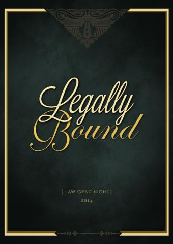 Law Grad Night 2014: Legally Bound