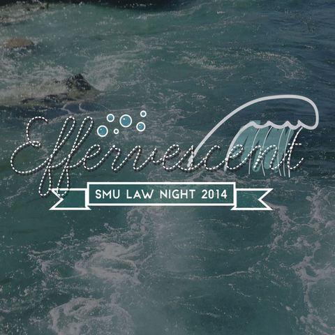 Law Night 2014: Effervescent