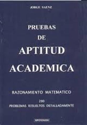 Se aplicó por primera vez la prueba de Aptitudes Academicas.