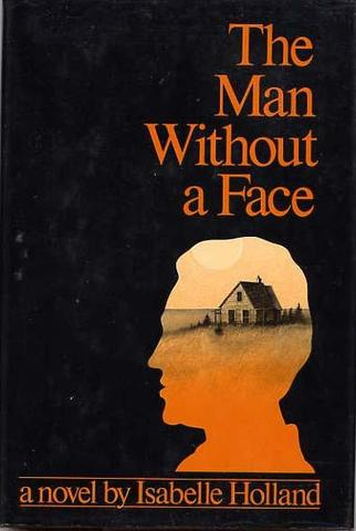 The Man without a Face by Isabel Holland