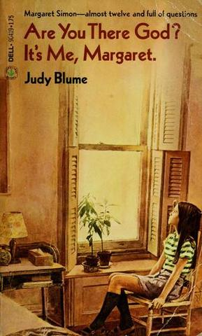 Are You There God, It's Me Margaret? Judy Blume