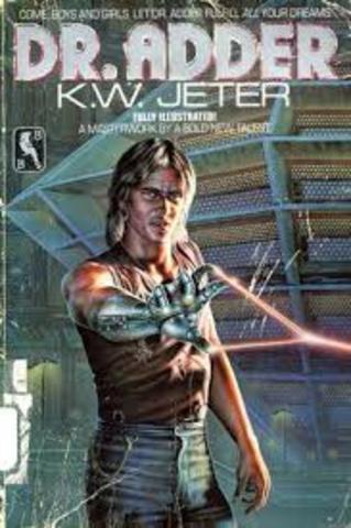 """Dr. Adder"" by K. W. Jeter published"
