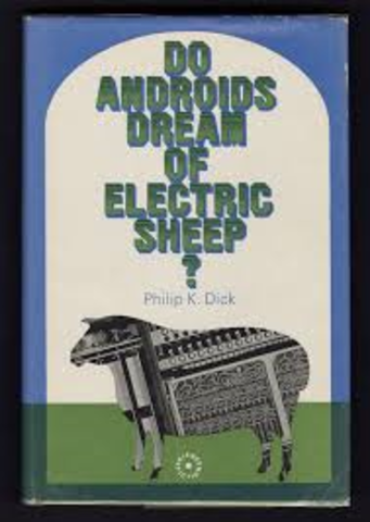 """""""Do Androids Dream of Electric Sheep"""" by Phillip K. Dick published"""