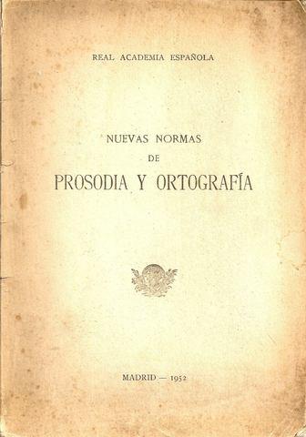 RAE publica primera edición Nuevas normas de prosodia y ortografía