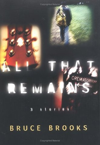 All That Remains Author: Brooks, Bruce