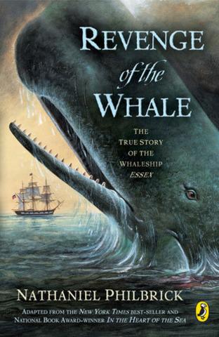 Revenge of the Whale Author: Philbrick, Nathaniel