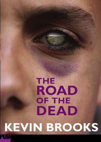The Road of the Dead Author: Brooks, Kevin