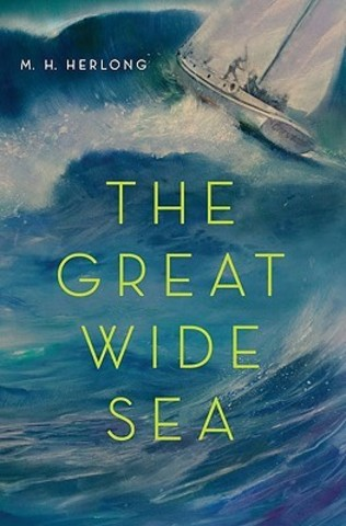 The Great Wide Sea Author: Herlong, M.H