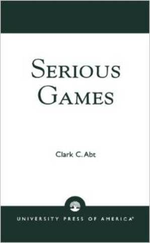 Clark Abt publishes Serious Games